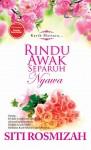 Rindu Awak Separuh Nyawa by Siti Rosmizah from  in  category
