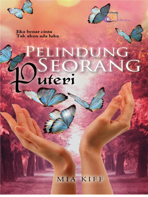 Pelindung Seorang Puteri by Mia Kiff from  in  category