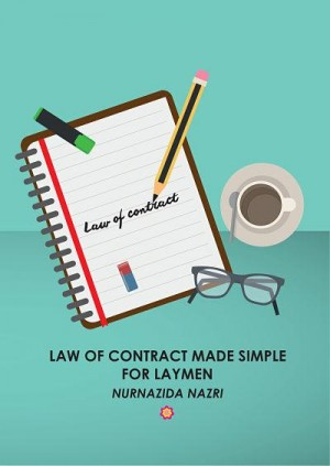 Law of Contract Made Simple for Laymen by Nurnazida Nazri from  in  category
