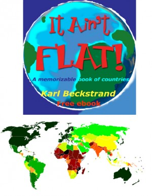 It Ain't Flat - A Memorizable Book of Countries