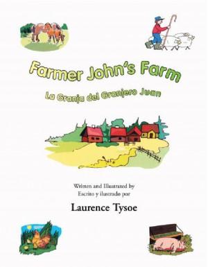 Farmer John`s Farm by Tysoe Laurence from Strategic Book Publishing & Rights Agency in General Novel category