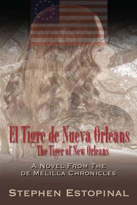 The Tiger of New Orleans by Stephen Estopinal from Strategic Book Publishing & Rights Agency in Romance category