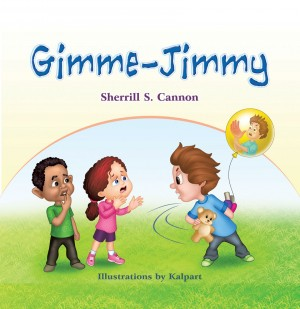 Gimme-Jimmy by Sherrill Cannon from Strategic Book Publishing & Rights Agency in Teen Novel category