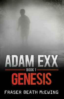 Adam Exx by Fraser Beath McEwing from Strategic Book Publishing & Rights Agency in Family & Health category