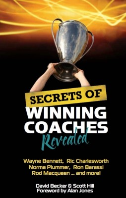 Secrets of Winning Coaches Revealed by David Becker & Scott Hill from Strategic Book Publishing & Rights Agency in Sports & Hobbies category