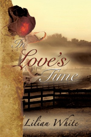 In Love's Time by Lilian White from Strategic Book Publishing & Rights Agency in General Novel category