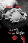 Taken in the Night