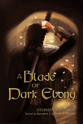 A Blade of Dark Ebony by Stephen M. Prange from Strategic Book Publishing & Rights Agency in Romance category