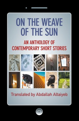On the Weave of the Sun by Abdallah Altaiyeb from Strategic Book Publishing & Rights Agency in Family & Health category