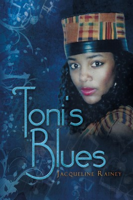 Toni's Blues - MFE-C by Jacqueline Rainey from Strategic Book Publishing & Rights Agency in Religion category