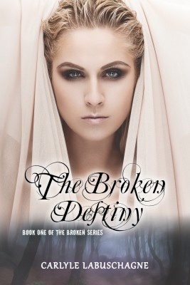 The Broken Destiny by Carlyle Labuschagne from Strategic Book Publishing & Rights Agency in General Novel category