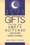 Gifts from an Empty Suitcase and Other Short Stories by Aviva Butt from  in  category