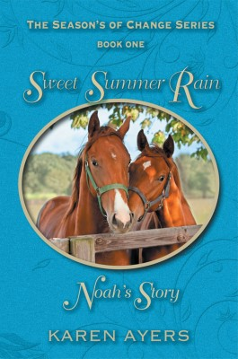 Sweet Summer Rain . . . Noah's Story by Karen Paitsel from Strategic Book Publishing & Rights Agency in Romance category