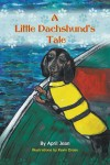 A Little Dachshund's Tale by April Leite from  in  category
