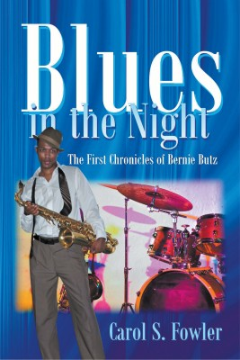Blues in the Night by Carol Fowler from Strategic Book Publishing & Rights Agency in General Novel category