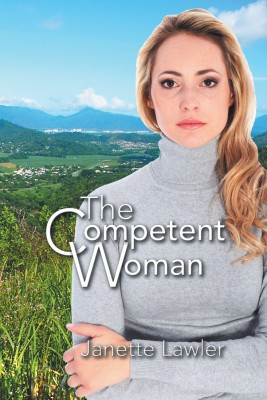 The Competent Woman by Janette Lawler from Strategic Book Publishing & Rights Agency in General Novel category