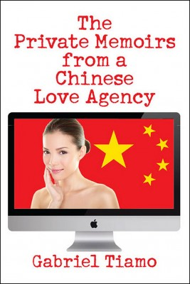 The Private Memoirs from a Chinese Love Agency by Gabriel Tiamo from Strategic Book Publishing & Rights Agency in Romance category
