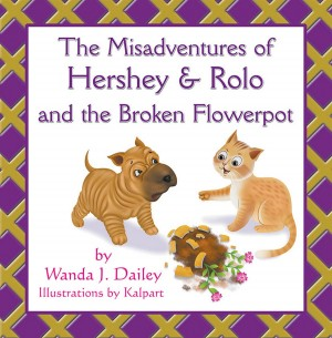The Misadventures of Hershey & Rolo and the Broken Flowerpot - Array by Wanda J. Dailey from Strategic Book Publishing & Rights Agency in Pet category