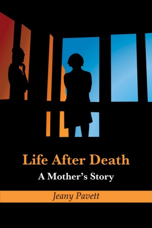 Life After Death - A Mother's Story by Tracy Jane Davey from Strategic Book Publishing & Rights Agency in Religion category
