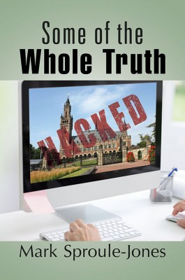 Some of the Whole Truth by Mark Sproule-Jones from Strategic Book Publishing & Rights Agency in General Novel category