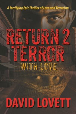 Return 2 Terror - With Love by Gary Gottlieb from Strategic Book Publishing & Rights Agency in General Novel category