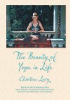 The Beauty of Yoga in Life by Christine Levy from  in  category