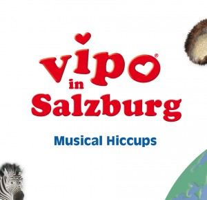 VIPO in Salzburg - Musical Hiccups