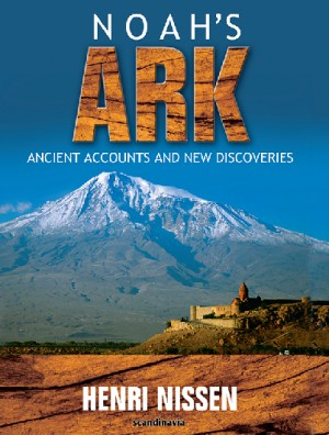Noah's Ark: Ancient Accounts and New Discoveries (unabridged) - Array by Henri Nissen from Strategic Book Publishing & Rights Agency in Religion category