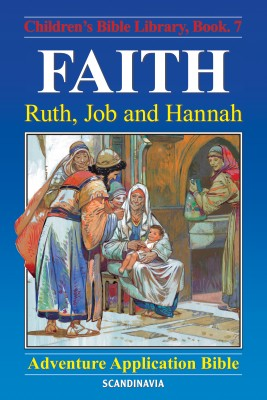 Faith - Ruth, Job and Hannah - Array by Anne de Graaf from Strategic Book Publishing & Rights Agency in Religion category