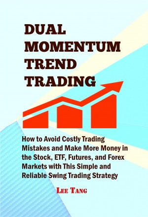 Dual Momentum Trend Trading