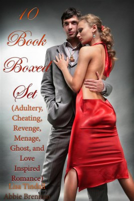 10 Book Boxed Set (Adultery, Cheating, Revenge, Menage, Ghost, and Love Inspired Romance) by Lisa Tindall from StreetLib SRL in General Novel category