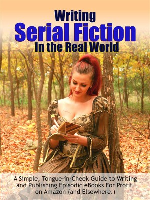Writing Serial Fiction In the Real World by Dr. Robert C. Worstell from StreetLib SRL in Language & Dictionary category