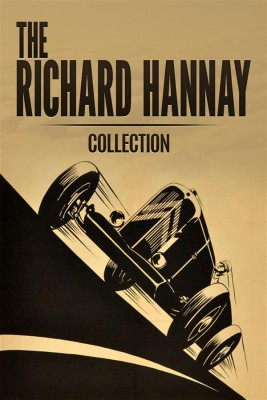 The Richard Hannay Collection: The Thirty Nine Steps, Greenmantle and Mr Standfast  by John Buchan from StreetLib SRL in General Novel category