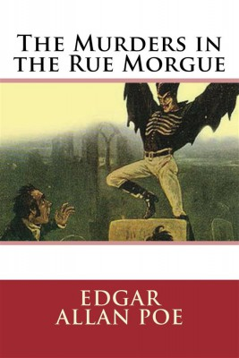 The Murders in the Rue Morgue by Edgar Allan Poe from StreetLib SRL in General Novel category