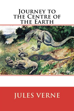 Journey to the Centre of the Earth by Jules Verne from StreetLib SRL in General Novel category