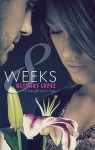8 Weeks (Time for Love, book 1) by Bethany Lopez from  in  category