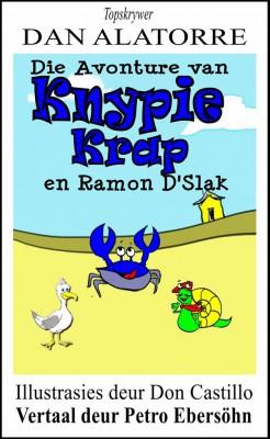 Die Avonture Van Knypie Krap En Ramon Descargot by Dan Alatorre from StreetLib SRL in General Academics category