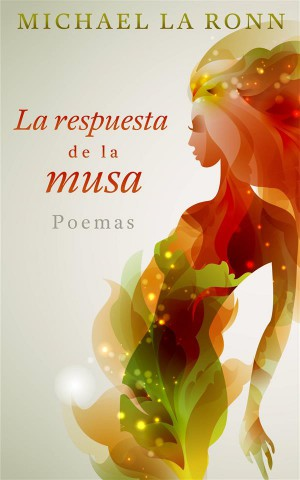 La Respuesta De La Musa by Michael La Ronn from StreetLib SRL in Language & Dictionary category