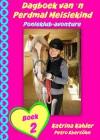 Dagboek Van n Perdmal Meisiekind   Boek 2   Ponieklub-Avonture by Katrina Kahler from  in  category