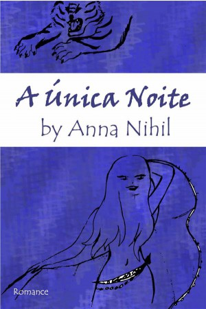 A Única Noite by Anna Nihil from StreetLib SRL in General Novel category