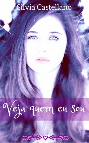 Veja Quem Eu Sou by Silvia Castellano from StreetLib SRL in General Novel category