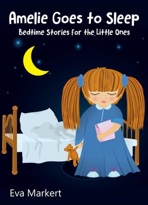 Amelie Goes To Sleep by Eva Markert from StreetLib SRL in Teen Novel category