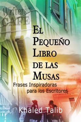 El Pequeño Libro De Las Musas by Khaled Talib from StreetLib SRL in Language & Dictionary category
