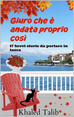 Giuro Che È Andata Proprio Così by Khaled Talib from StreetLib SRL in Lifestyle category