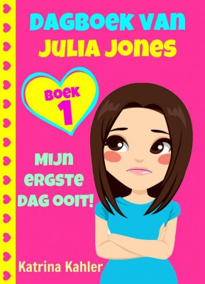 Dagboek Van Julia Jones - Boek 1 mijn Ergste Dag Ooit! by Katrina Kahler from StreetLib SRL in Teen Novel category