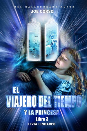 El Viajero Del Tiempo Y La Princesa by Joe Corso from StreetLib SRL in General Novel category