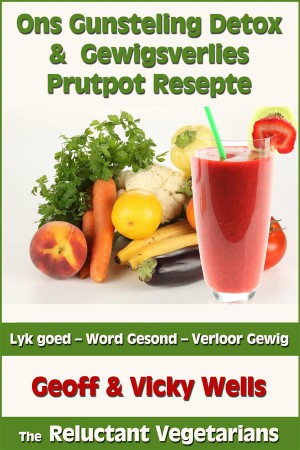 Ons Gunsteling Detox & Gewigsverlies Prutpot Resepte by  Vicky Wells from  in  category