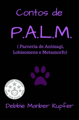 Contos De P.a.l.m. ( Parceria De Animagi, Lobisomens E Metamorfo) by Debbie Manber Kupfer from StreetLib SRL in General Novel category