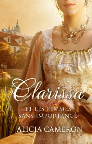 Clarissa Et Les Femmes Sans Importance
