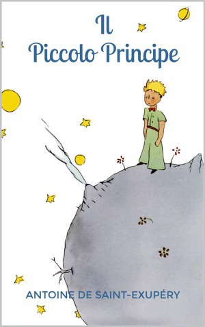 Il Piccolo Principe by Exupéry from StreetLib SRL in Classics category